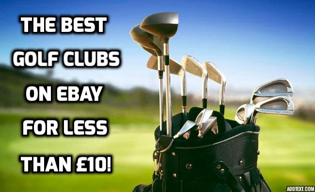 these golf clubs are on ebay for less than a tenner