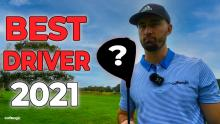 THIS is the best driver of 2021....Or is it? Best Golf Driver 2021