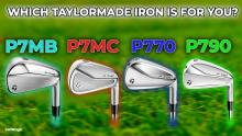 Which TaylorMade iron is right for you? TaylorMade P700 Series Iron Showcase