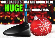 golf gadgets that are going to be huge this christmas