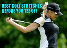 best golf stretches before you tee off