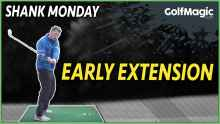 Golf tips for #shankmonday: fix an early extension
