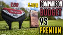 Budget vs Premium Putter Test | £50 vs £400 | How different will they perform?