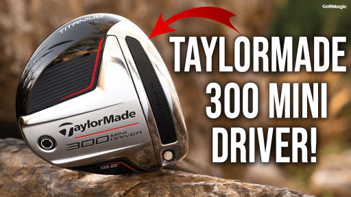 NEW TAYLORMADE 300 SERIES DRIVER! GolfMagic First Look
