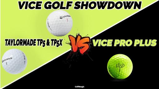 Vice Pro Plus vs TaylorMade TP5 and TP5x | Golf Ball Comparison Test