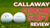 THIS IS WHY you should play Callaway Chrome Soft Golf Balls!